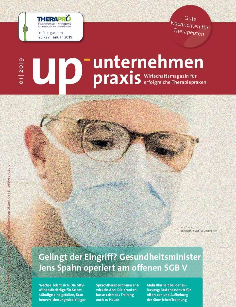 Ausgabe 1/2019 Gelingt der Eingriff? Gesundheitsminister Jens Spahn operiert am offenen SGB V