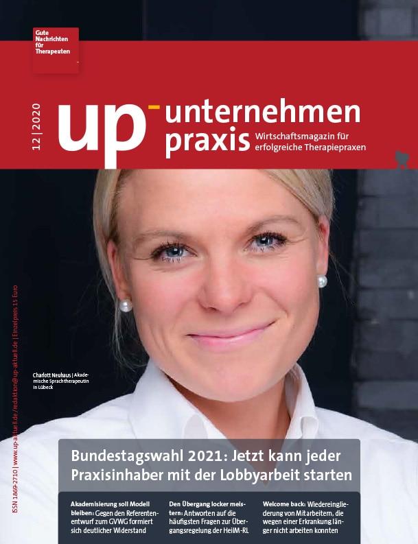 Ausgabe 12/2020 – Bundestagswahl 2021: Jetzt kann jeder Praxisinhaber mit der Lobbyarbeit starten